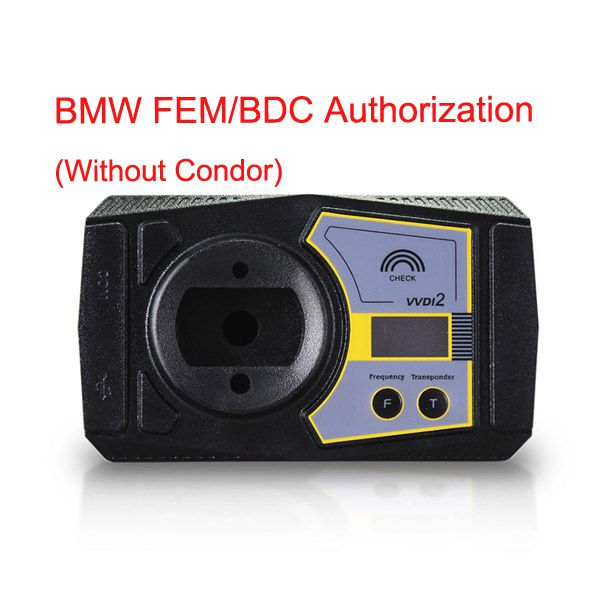 BMW FEM/BDC Authorization for VVDI2 (Without Condor)